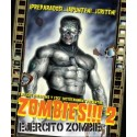 Zombies!!! 2: Ejercito zombie