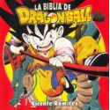 La Biblia De Dragon Ball (Integral)